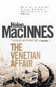 Cover-Bild zu Macinnes, Helen: The Venetian Affair