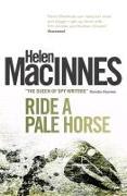 Cover-Bild zu MacInnes, Helen: Ride a Pale Horse