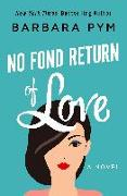 Cover-Bild zu Pym, Barbara: No Fond Return of Love