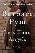 Cover-Bild zu Pym, Barbara: Less Than Angels