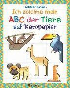 Cover-Bild zu Pautner, Norbert: Ich zeichne mein ABC der Tiere auf Karopapier. Einfach zeichnen und Buchstaben lernen. Eine ungewöhnliche Zeichenschule mit Erfolgserlebnis-Garantie! Für Kinder ab 5 Jahren