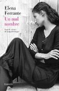 Cover-Bild zu Un Mal Nombre (DOS Amigas #2) / The Story of a New Name: Neapolitan Novels #2