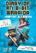 Cover-Bild zu Cube Kid: Diary of an 8-Bit Warrior: Crafting Alliances (Book 3 8-Bit Warrior Series), Volume 3: An Unofficial Minecraft Adventure