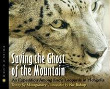 Cover-Bild zu Montgomery, Sy: Saving the Ghost of the Mountain
