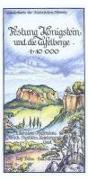 Cover-Bild zu Festung Königstein und die Tafelberge 1 : 10 000 von Böhm, Rolf