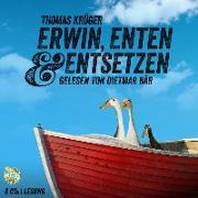 Cover-Bild zu Erwin, Enten & Entsetzen von Krüger, Thomas
