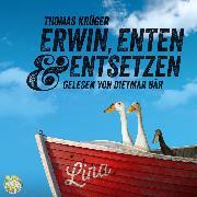 Cover-Bild zu Erwin, Enten & Entsetzen (Audio Download) von Krüger, Thomas