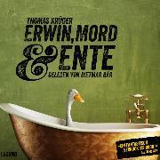 Cover-Bild zu Erwin, Mord & Ente (Audio Download) von Krüger, Thomas