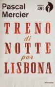 Cover-Bild zu Mercier, Pascal: Treno di notte per Lisbona