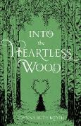Cover-Bild zu Into the Heartless Wood (eBook) von Meyer, Joanna Ruth