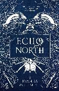Cover-Bild zu Echo North (eBook) von Meyer, Joanna Ruth