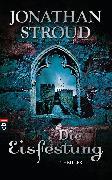 Cover-Bild zu Stroud, Jonathan: Die Eisfestung (eBook)