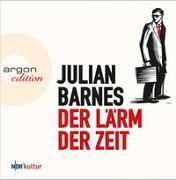 Cover-Bild zu Barnes, Julian: Der Lärm der Zeit
