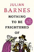 Cover-Bild zu Barnes, Julian: Nothing to be Frightened of