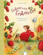 Cover-Bild zu Dahle, Stefanie: Erdbeerinchen Erdbeerfee. Das Geheimnis im Beerenwald