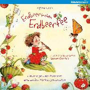 Cover-Bild zu Dahle, Stefanie: Erdbeerinchen Erdbeerfee. Ein lustiges Froschkonzert und andere Vorlesegeschichten (Audio Download)