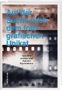 Cover-Bild zu Meier, Marco: Auf der Suche nach dem fotografischen Unikat