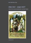 Cover-Bild zu Niederhäuser, Peter (Hrsg.): Alter Adel - neuer Adel?