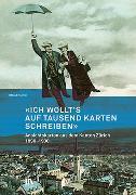 Cover-Bild zu Böhmer, Roland: «Ich wollt's auf tausend Karten schreiben»