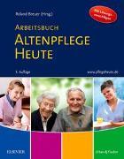 Cover-Bild zu Böhmer-Breuer, Roland: Arbeitsbuch Altenpflege Heute