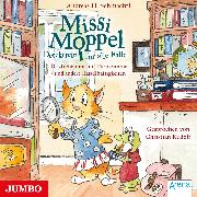 Cover-Bild zu Schmachtl, Andreas H.: Missi Moppel. Das Geheimnis im Turmzimmer und andere Rätselhaftigkeiten (Audio Download)