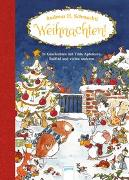 Cover-Bild zu Schmachtl, Andreas H.: Weihnachten! 24 Geschichten mit Tilda Apfelkern, Snöfrid und vielen anderen
