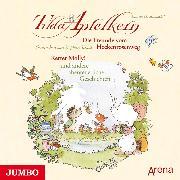 Cover-Bild zu Schmachtl, Andreas H.: Tilda Apfelkern. Die Freunde vom Heckenrosenweg (Audio Download)