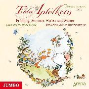 Cover-Bild zu Schmachtl, Andreas H.: Tilda Apfelkern. Frühling, Sommer, Herbst und Winter (Audio Download)