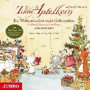 Cover-Bild zu Schmachtl, Andreas H.: Tilda Apfelkern. Ein Weihnachtsfest voller Geheimnisse (Audio Download)