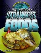 Cover-Bild zu The World's Strangest Foods von Klepeis, Alicia Z.