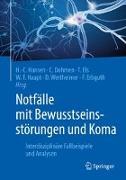 Cover-Bild zu Notfälle mit Bewusstseinsstörungen und Koma von Hansen, Hans-Christian (Hrsg.)