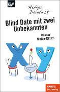 Cover-Bild zu Blind Date mit zwei Unbekannten von Dambeck, Holger