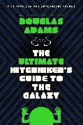 Cover-Bild zu The Ultimate Hitchhiker's Guide to the Galaxy von Adams, Douglas