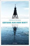 Cover-Bild zu Gefahr aus dem Watt von Rahaus, Markus