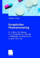 Cover-Bild zu Europäisches Pharmamarketing von Müller, Michael