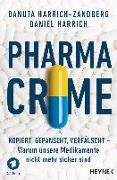 Cover-Bild zu Pharma-Crime von Harrich, Daniel
