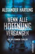 Cover-Bild zu Wenn alle Hoffnung vergangen von Hartung, Alexander