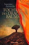 Cover-Bild zu Tochter des Drachenbaums von Aernecke, Susanne