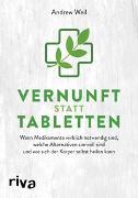 Cover-Bild zu Vernunft statt Tabletten von Weil, Andrew