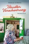 Cover-Bild zu Stipsits, Thomas: Uhudler-Verschwörung