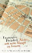 Cover-Bild zu Frenkel, Françoise: Nichts, um sein Haupt zu betten (eBook)