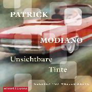 Cover-Bild zu Modiano, Patrick: Unsichtbare Tinte (Audio Download)