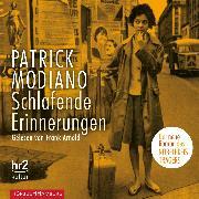Cover-Bild zu Modiano, Patrick: Schlafende Erinnerungen (Audio Download)