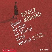 Cover-Bild zu Modiano, Patrick: Damit du dich im Viertel nicht verirrst (Audio Download)