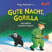 Cover-Bild zu Rathmann, Peggy: Gute Nacht, Gorilla! und weitere Einschlafhörspiele (Audio Download)