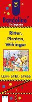 Cover-Bild zu Bandolino Set 57. Ritter, Piraten, Wikinger von Barnhusen, Friederike