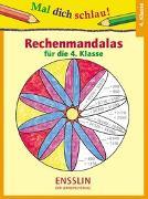 Cover-Bild zu Mal dich schlau! Rechenmandalas 4. Klasse von Barnhusen, Friederike