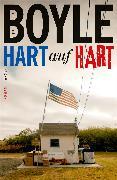 Cover-Bild zu Boyle, T.C.: Hart auf hart (eBook)