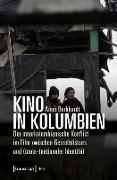 Cover-Bild zu Burkhardt, Anne: Kino in Kolumbien (eBook)