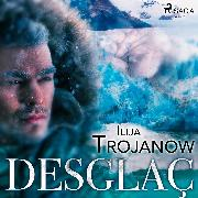 Cover-Bild zu Desglaç (Audio Download) von Trojanow, Ilija